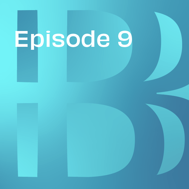 Believe in Banking Podcast Episode 9