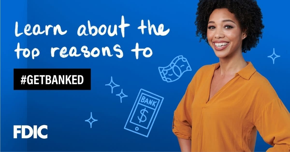 """In handwritten font, this graphic says, """"Lear about the top reasons to #GetBanked."""" On the right of the text, a young black woman is smiling."""